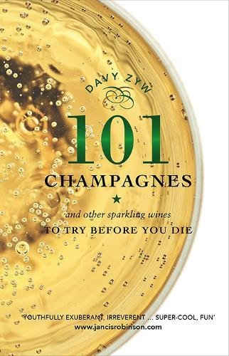 101 Champagnes to Try Before You Die (Oct)