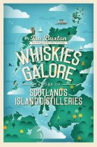 Whiskies Galore: Tour of Island Distilleries