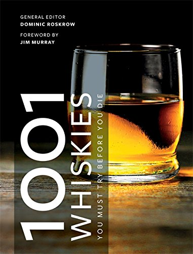 1001 Whiskies You Must Try Before You Die (Oct)