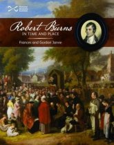 Scotties: Robert Burns in Time & Place