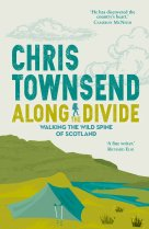 Along the Divide: Wild Spine of Scotland