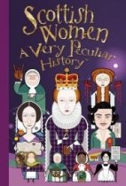 Very Peculiar History: Scottish Women