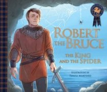 Robert the Bruce: The King & the Spider