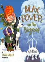 Max Power & the Bagpipes
