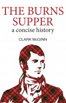 Burns Supper: A Concise History (Jan)