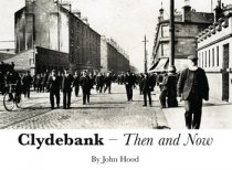 Clydebank: Then and Now