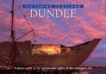 Picturing Scotland: Dundee