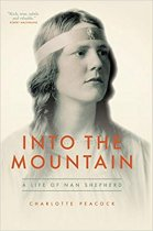 Into the Mountain: Life of Nan Shepherd