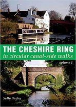 Cheshire Ring Canalside Walks Vol 1