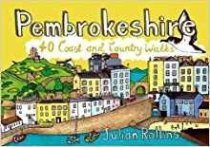 Pembrokeshire: 40 Coast & Country Walks