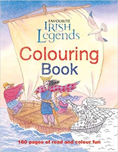 Favourite Irish Legends Colouring Book