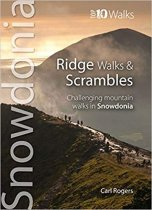 Top 10 Ridge Walks & Scrambles in Snowdonia