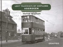 Lost Tramways of Scotland: Aberdeen (Mar)