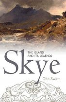 Skye: The Island & Its Legends