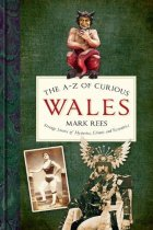 A-Z of Curious Wales