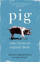 Pig: Tales from an Organic Farm
