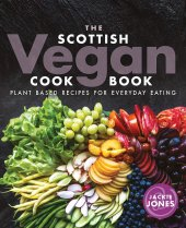 Scottish Vegan Cookbook