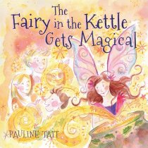 Fairy in the Kettle Gets Magical, The