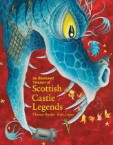 Illustrated Treasury of Scottish Castle Legends