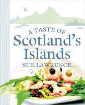 Taste of Scotland's Islands, A