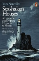Seashaken Houses: A Lighthouse Story
