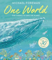 One World: Our Chance to Save the Planet