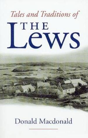 Tales and Traditions of the Lews