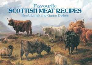 Favourite Scottish Meat Recipes