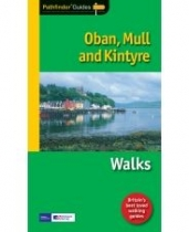 Oban, Mull and Kintyre Walks - Pathfinder Guide