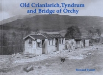 Old Crianlarich Tyndrum & Bridge of Orchy