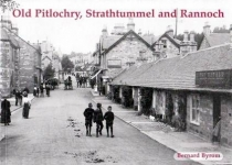 Old Pitlochry Strathtummel and Rannoch