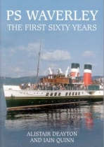 PS Waverley The First Sixty Years