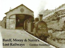 Banff, Moray & Nairn's Lost Railways