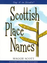 Scottish Place Names - Say It In Scots