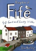 Kingdom of Fife: 40 Town & Country Walks