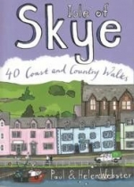 Isle of Skye: 40 Coast & Country Walks