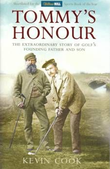 Tommy's Honour: Story of Golf's Founding Father & Son