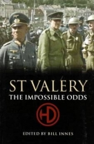 St Valery : The Impossible Odds