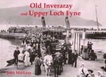 Old Inveraray and Upper Loch Fyne
