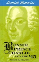 Bonnie Prince Charlie and the '45