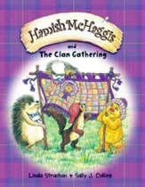 Hamish McHaggis & the Clan Gathering