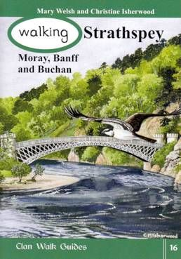 Walking Strathspey, Moray, Banff and Buchan