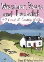 Wester Ross & Lochalsh: 40 Coast & Country Walks