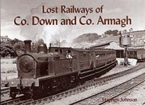 Lost Railways of Co. Down and Co. Armagh (RPND)