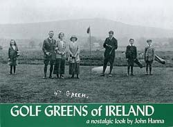 Golf Greens of Ireland - a nostlagic look