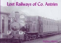 Lost Railways of Co. Antrim