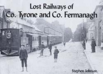 Lost Railways of Co. Tyrone & Co. Fermanagh