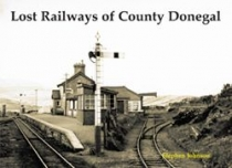 Lost Railways of County Donegal