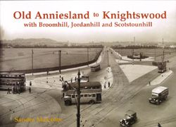 Old Anniesland to Knightswood, Broomhill, Jordanhill