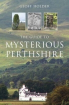 Guide to Mysterious Perthshire